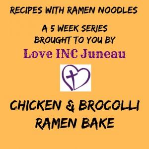 Chicken and Broccoli ramen bake